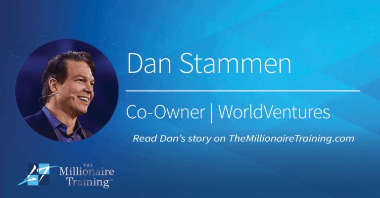 Dan Stammen's Millionaire Training Story