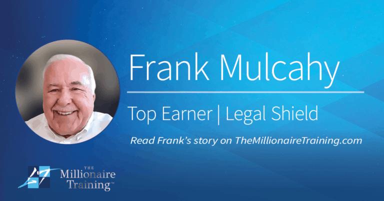Frank Mulcahy's Millionaire Training Story