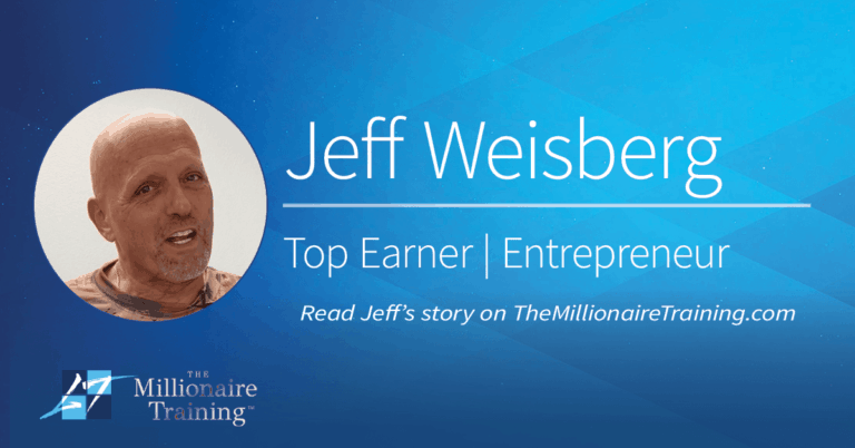 Jeff Weisberg's Millionaire Training Story