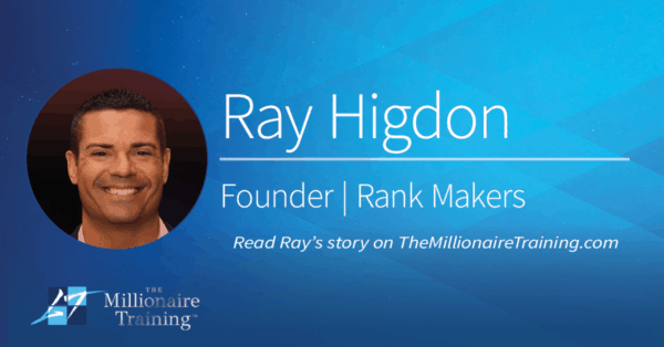 Ray Higdon Millionaire Training