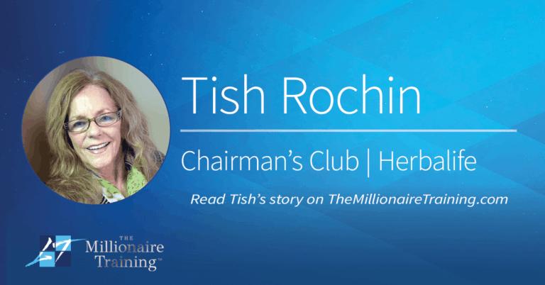 Tish Rochin's Millionaire Training Story